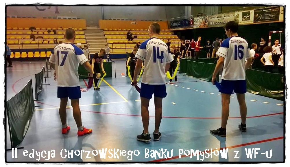 II edycja Chorzowskiego Banku Pomysłów zWF-u